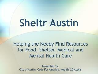 Sheltr Austin