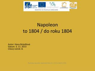 Napoleon to 1804 / do roku 1804