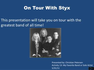 On Tour With Styx