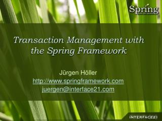 Transaction Management with the Spring Framework