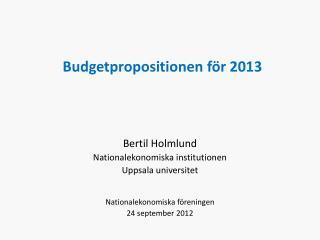 Budgetpropositionen för 2013