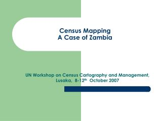 Census Mapping A Case of Zambia