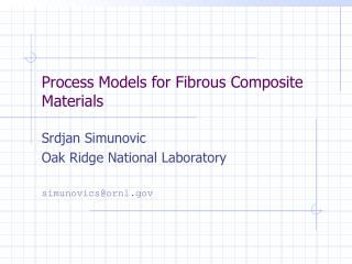 Process Models for Fibrous Composite Materials