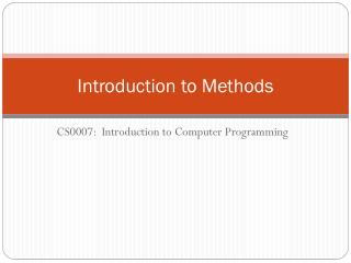 Introduction to Methods