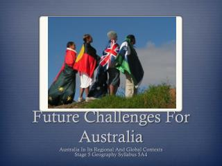 Future Challenges For Australia