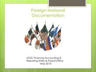 Foreign National Documentation