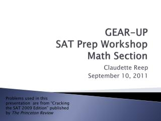 GEAR-UP SAT Prep Workshop Math Section