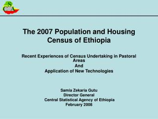 The 2007 Population and Housing Census of Ethiopia