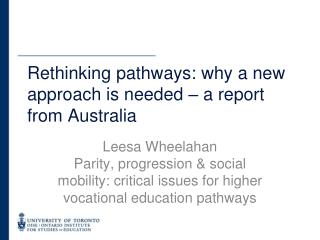 Rethinking pathways: why a new approach is needed – a report from Australia
