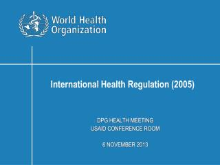 DPG HEALTH MEETING USAID CONFERENCE ROOM 6  NOVEMBER  2013