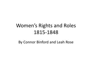 Women�s Rights and Roles 1815-1848