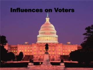Influences on Voters
