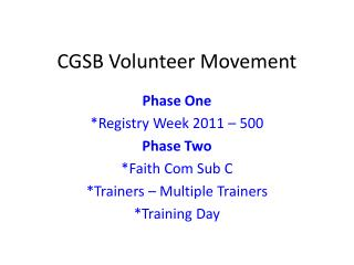 CGSB Volunteer Movement