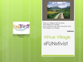 Virtue Village