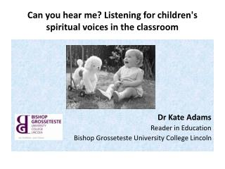 Can you hear me? Listening for children's spiritual voices in the classroom