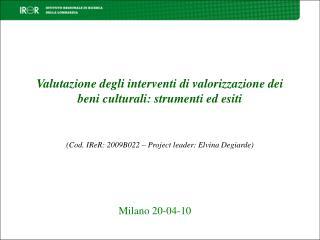 Valutazione degli interventi di valorizzazione dei beni culturali: strumenti ed esiti