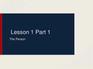Lesson 1 Part 1