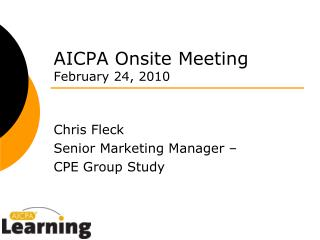 AICPA Onsite Meeting February 24, 2010