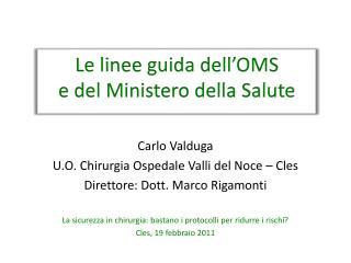 Le linee guida dell�OMS  e del Ministero della Salute