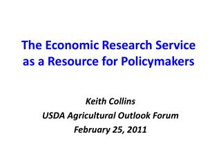 The Economic Research Service as a Resource for Policymakers