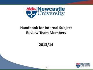 Handbook for Internal Subject Review Team  Members 2013/14
