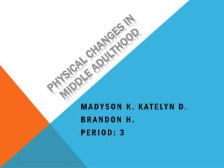 Physical Changes in Middle Adulthood