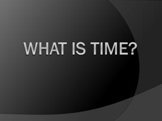 What is TIME?