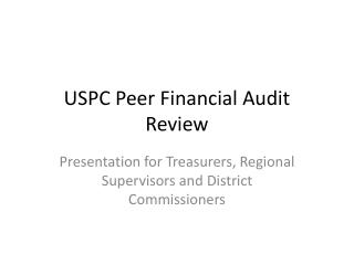 USPC Peer Financial Audit Review