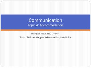 Communication Topic  4 : Accommodation