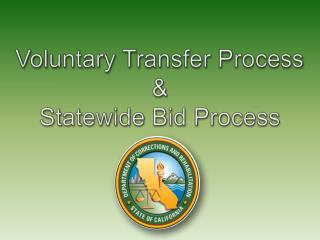 Voluntary Transfer Process & Statewide Bid Process