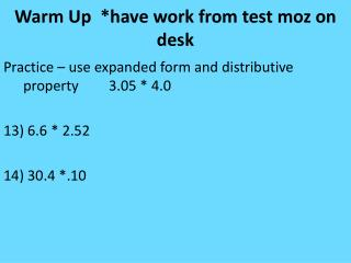 Warm Up  *have work from test  moz  on desk