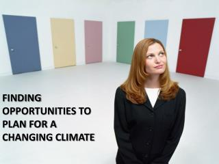 Finding opportunities to plan for a changing climate
