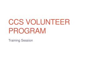 CCS Volunteer Program