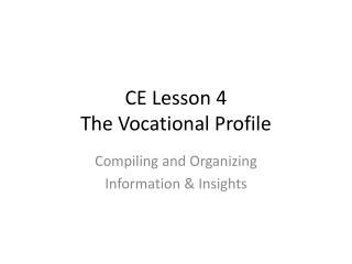 CE Lesson 4 The Vocational Profile