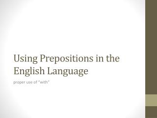 Using Prepositions in the English Language