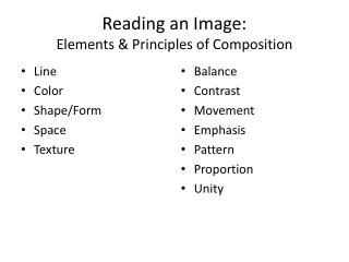 Reading an Image: Elements & Principles of Composition