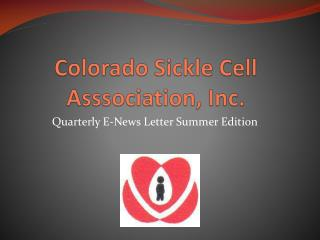 Colorado Sickle Cell  Asssociation , Inc.