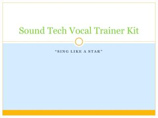 Sound Tech Vocal Trainer Kit