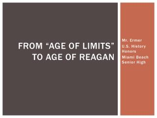 "From ""Age of Limits"" to Age of Reagan"