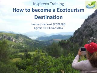 Inspireco  Training How to become  a Ecotourism Destination