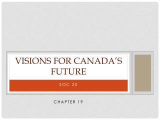 Visions for Canada's Future