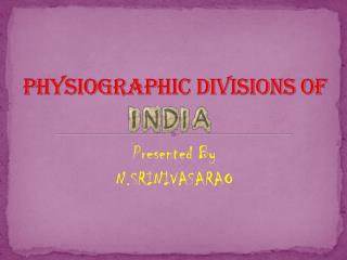 P hysiographic divisions of