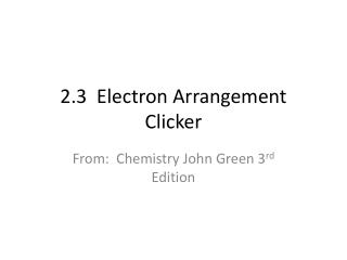 2.3  Electron Arrangement Clicker