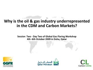 Why is the oil & gas industry underrepresented in the CDM and Carbon Markets?