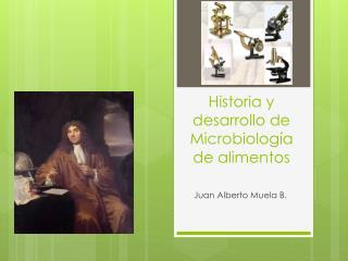 Historia y desarrollo de Microbiología de alimentos