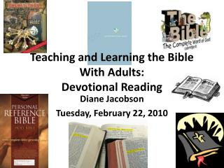 Teaching and Learning the Bible With Adults: Devotional  R eading