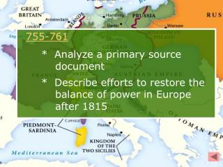 755-761 *  Analyze a primary source      document *  Describe efforts to restore the