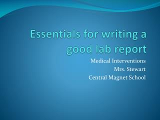 Essentials for writing a good lab report