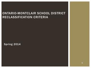Ontario- Montclair  School District  Reclassification Criteria