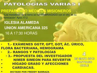 1.- EXÁMENES GGTP, GPT, GOT, ÁC. ÚRICO,        FLORA BACTERIANA, HEMOGRAMA